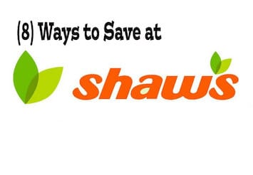 Shaw's Supermarket – (8) Tricks to Save You Money on Groceries