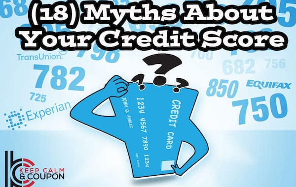 (18) Myths About Your Credit Score and What It Means to You