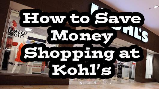 How to Save Money While Shopping at Kohl's